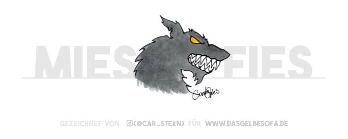 Ein mieser fieser Wolf mit gelben Augen bleckt die Zähne. Das Böse ist erwacht. Vielleicht hat er aber auch nie geschlafen. Beim Bösen weiß man das nie so genau :)