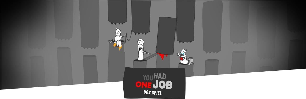 Header 2 | You Had One Job – Das Spiel