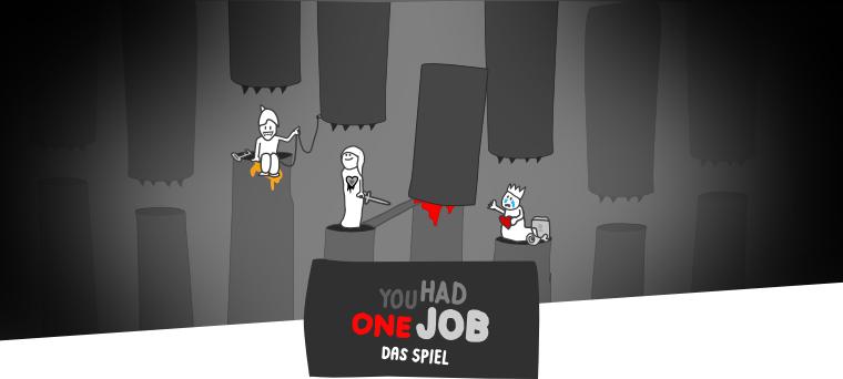 Header 1 | You Had One Job – Das Spiel