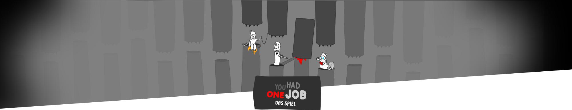 Header 4 | You Had One Job – Das Spiel